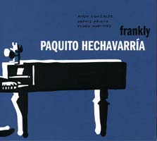 "Paquito Hechavarría ""Frankly"""