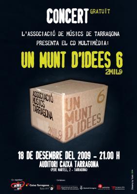 Concierto Presentación del Sexto cd Un Montón De Ideas 2Mil9 de la aMt