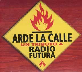 Arde la calle de RADIO FUTURA