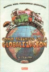 COMO TRIUNFAR EN LA GLOBALIZACIÓN, manual para vendedores callejeros